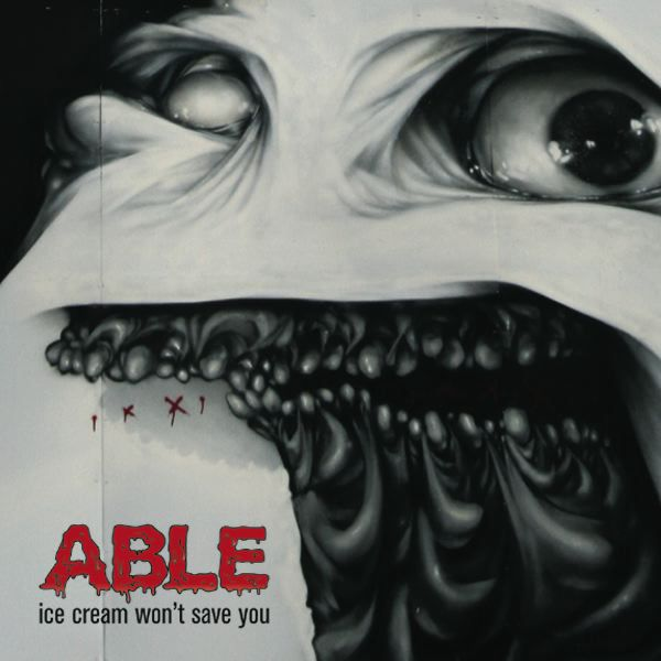 Able-Ice Cream Won't Save You