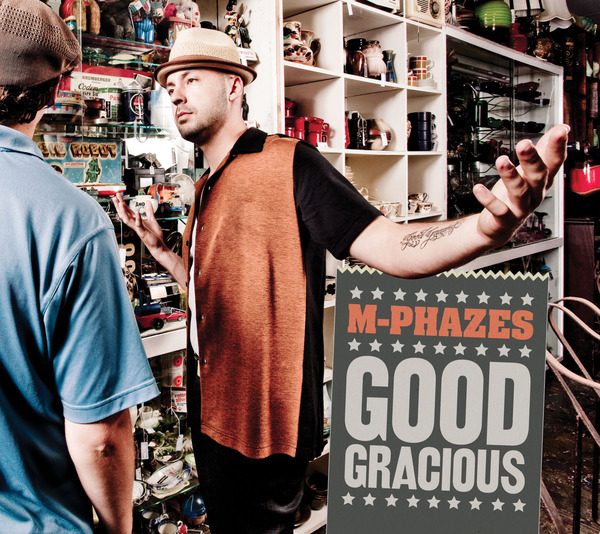 M-Phazes-Good Gracious