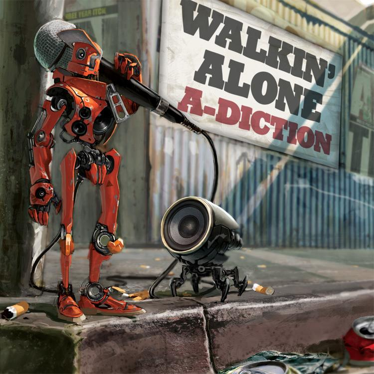A-Diction - Walkin' Alone